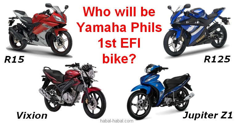 Yamaha Philippines first EFI motorcycle: Will it be Vixion, R15, R125
